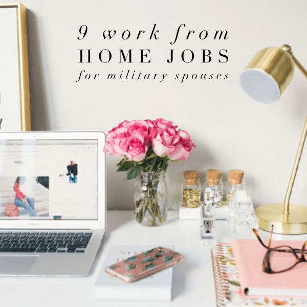9 Work From Home Jobs for Military Spouses