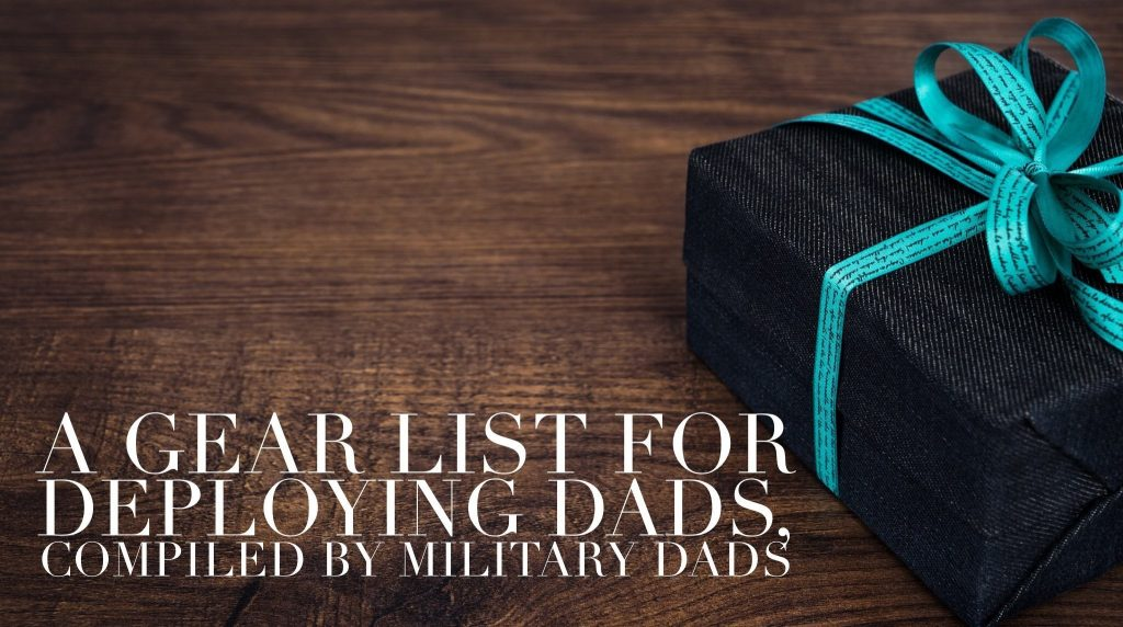 fathers day gift list deployment military dads