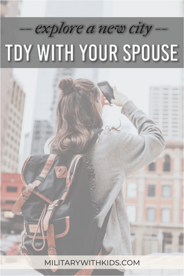 TDY with Your Spouse: Explore a new city