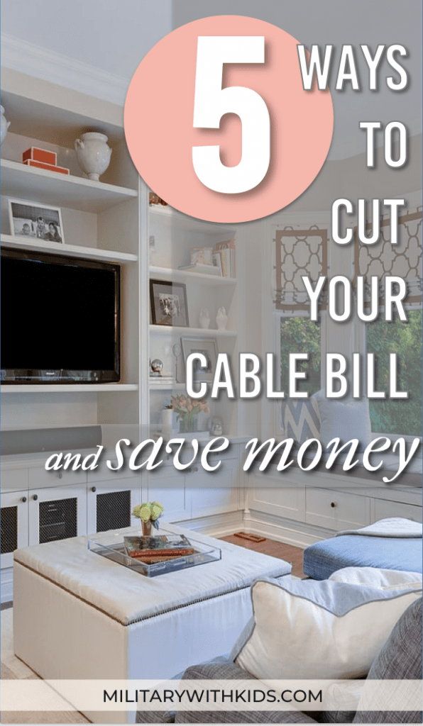 5 Ways to Cut Your Cable Bill and Save Money