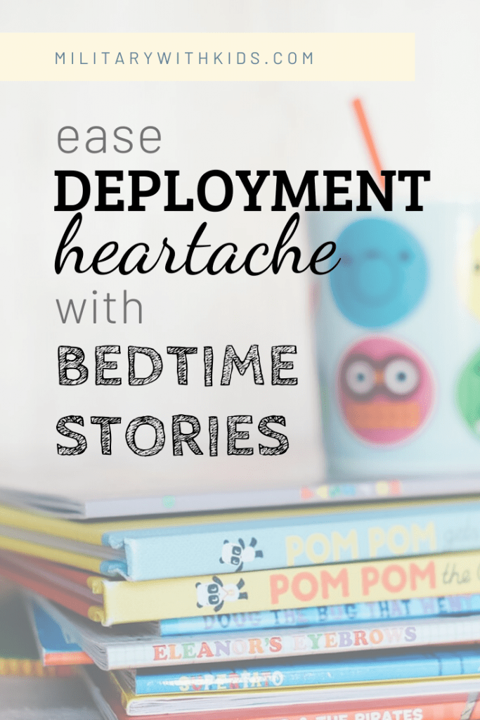 Ease deployment heartache with recorded bedtime stories