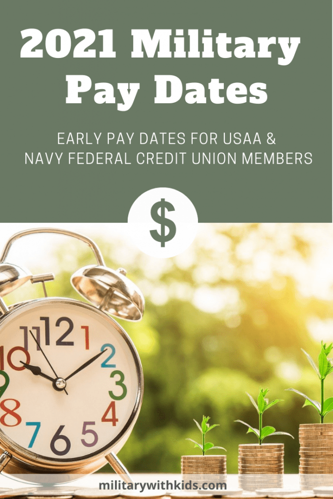 early pay dates usaa nfcu 2021 active duty military march june august november